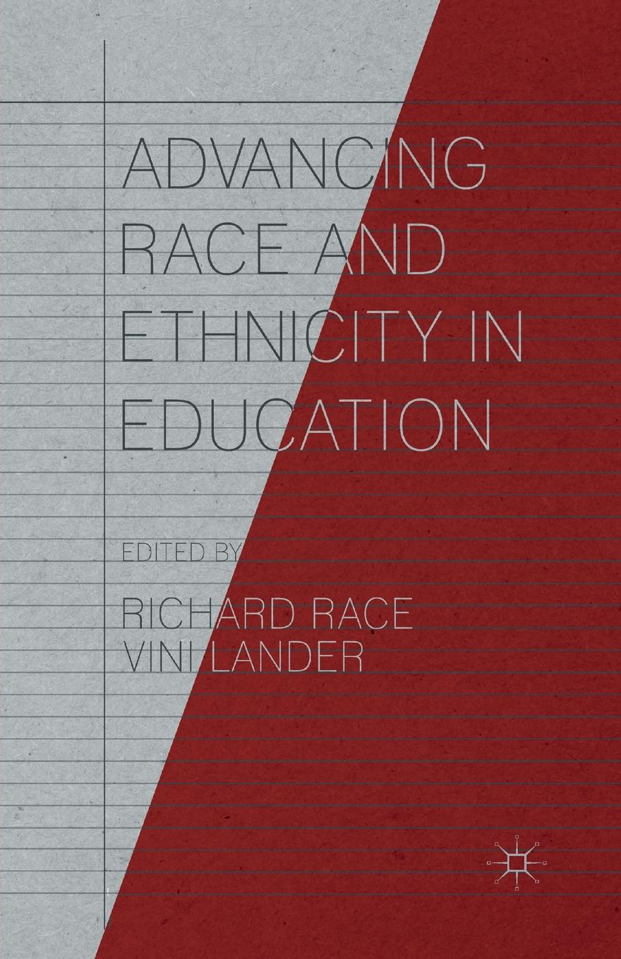 Advancing Race and Ethnicity in Education advancing democracy through education u s influence abroad and domestic practices pb