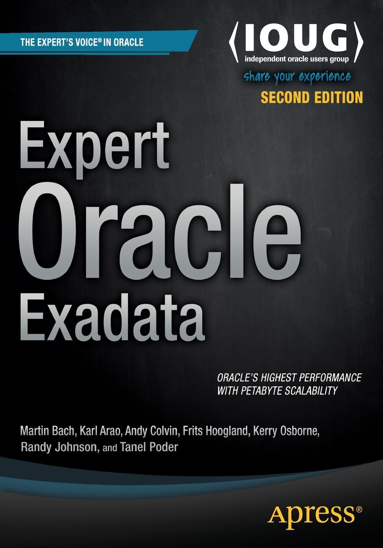 лучшая цена Martin Bach, Kristofferson Arao, Andy Colvin Expert Oracle Exadata