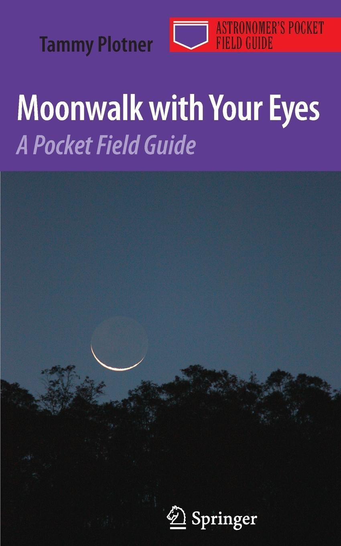 Tammy Plotner Moonwalk with Your Eyes