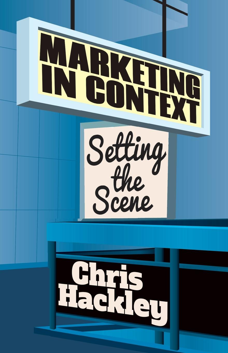 Chris Hackley Marketing in Context. Setting the Scene o ravanello scene al presepio op 129