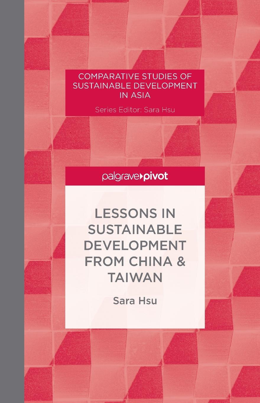 S. Hsu Lessons in Sustainable Development from China & Taiwan juntunen marianne aksela maija holistic education for sustainable development in chemistry