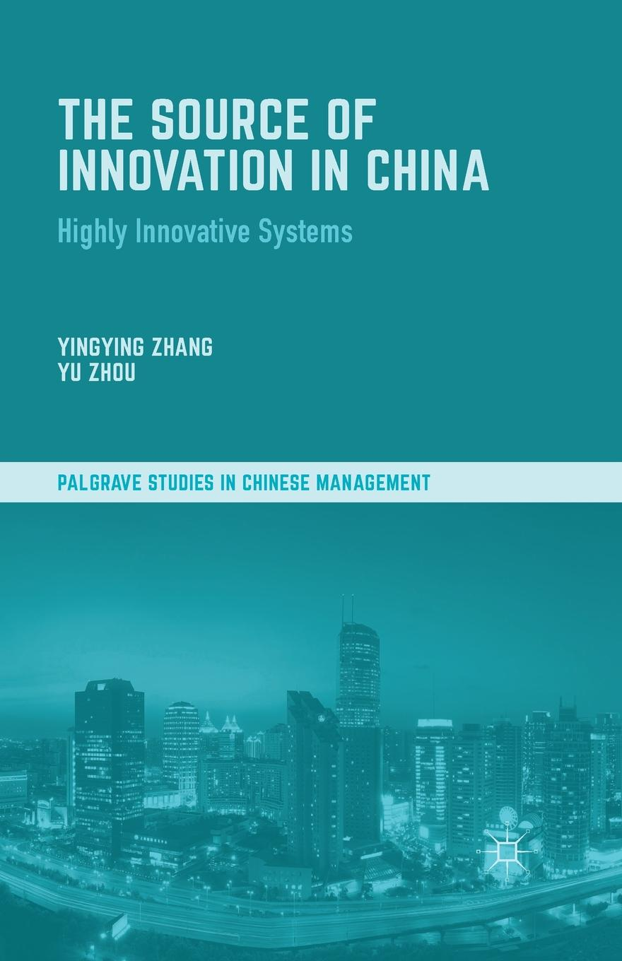 The Source of Innovation in China. Highly Innovative Systems