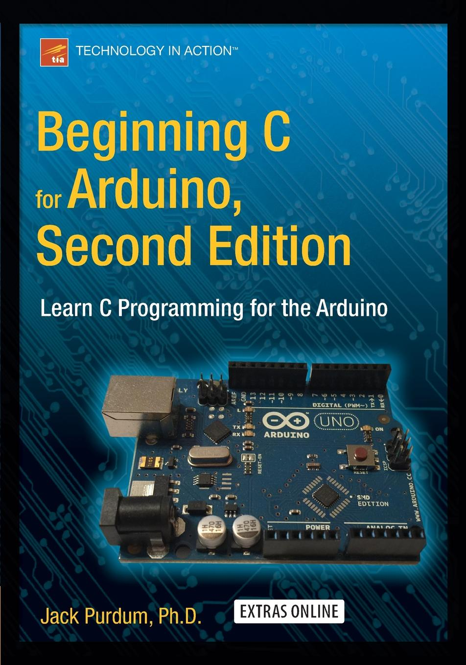 Jack Purdum Beginning C for Arduino, Second Edition. Learn C Programming for the Arduino morris c flash on english for tourism second edition