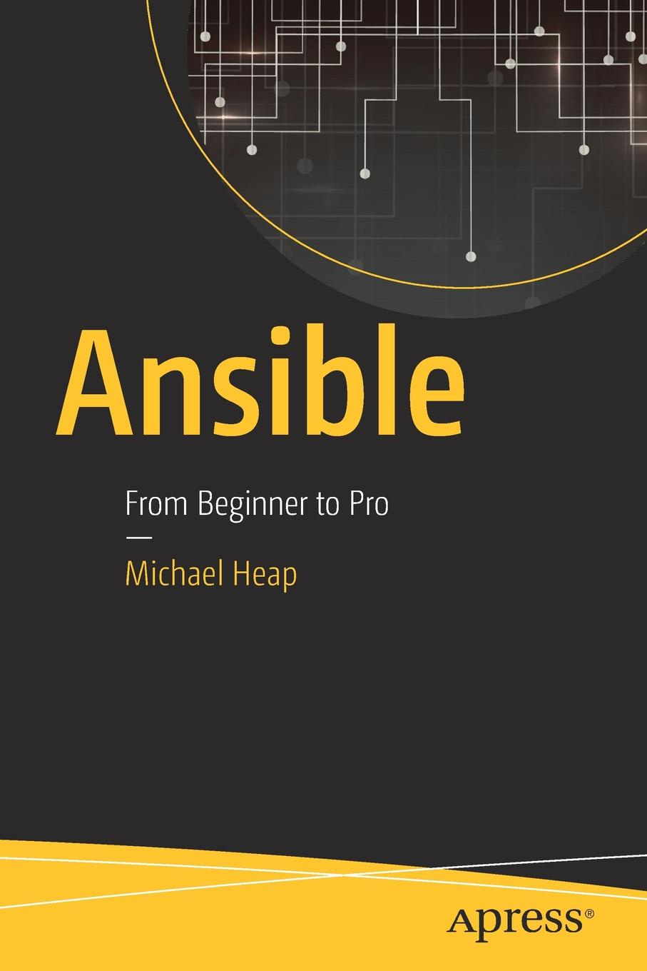 Michael Heap Ansible. From Beginner to Pro