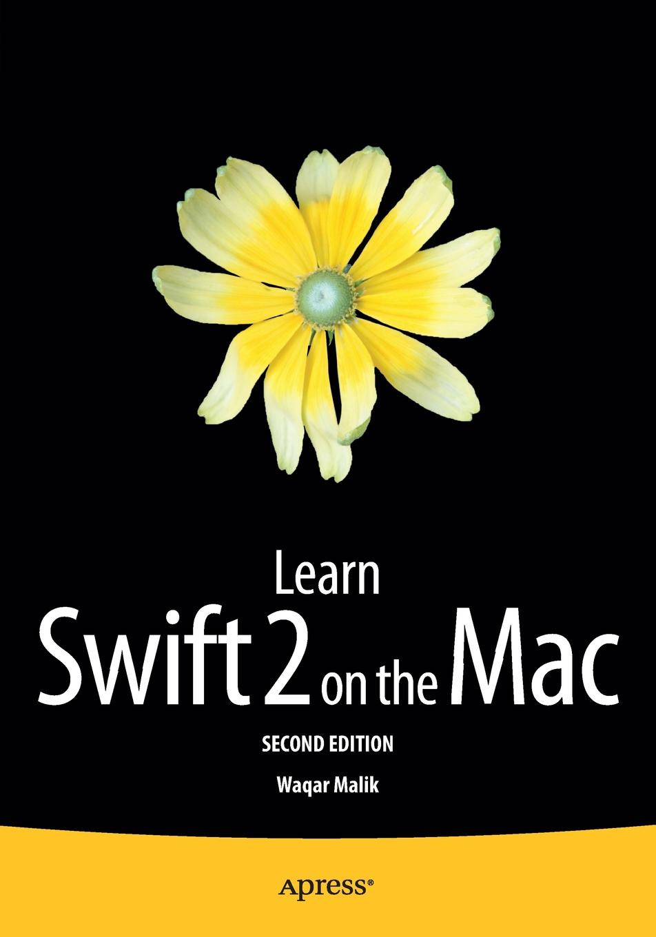 Waqar Malik Learn Swift 2 on the Mac. For OS X and iOS cliff truesdell mastering digital audio production the professional music workflow with mac os x