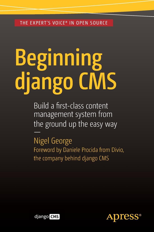 Nigel George Beginning Django CMS