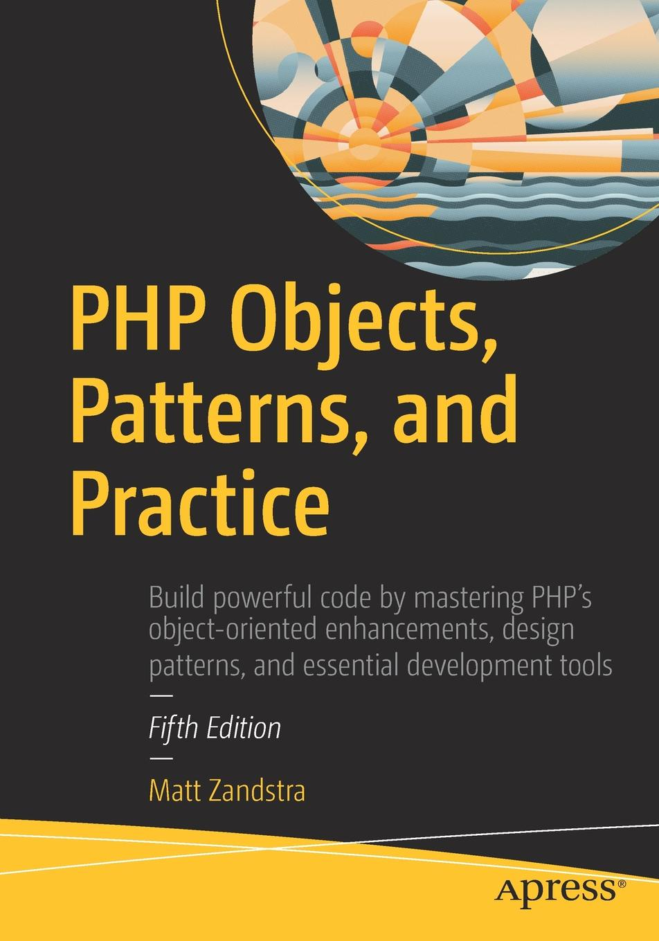 MATT ZANDSTRA PHP Objects, Patterns, and Practice