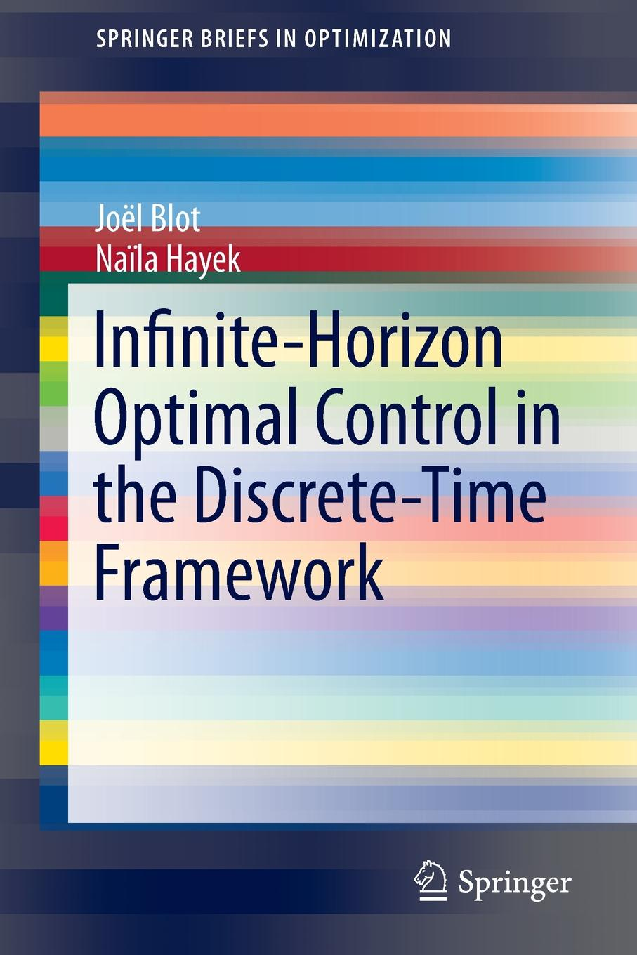 цена на Infinite-Horizon Optimal Control in the Discrete-Time Framework