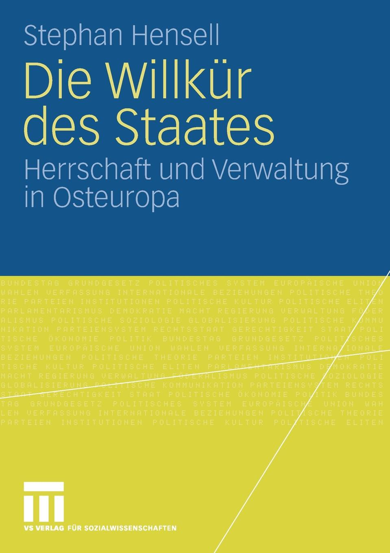 Stephan Hensell Die Willkur des Staates ramy youssef diplomatie als institution des modernen staates
