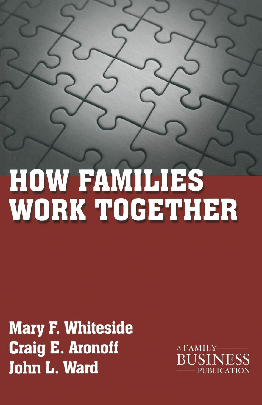 M. Whiteside, C. Aronoff, J. Ward How Families Work Together c j carmichael together by christmas