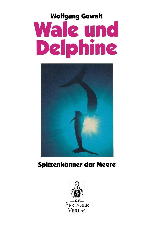 Wolfgang Gewalt Wale und Delphine цена и фото