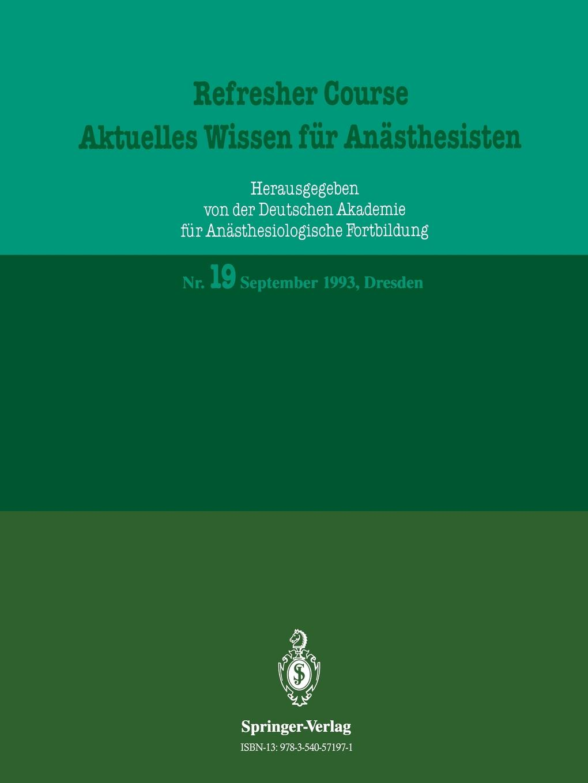R. Purschke Refresher Course - Aktuelles Wissen fur Anasthesisten refresher course in botany