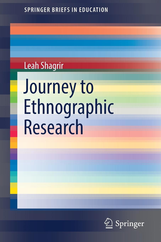 цены Leah Shagrir Journey to Ethnographic Research