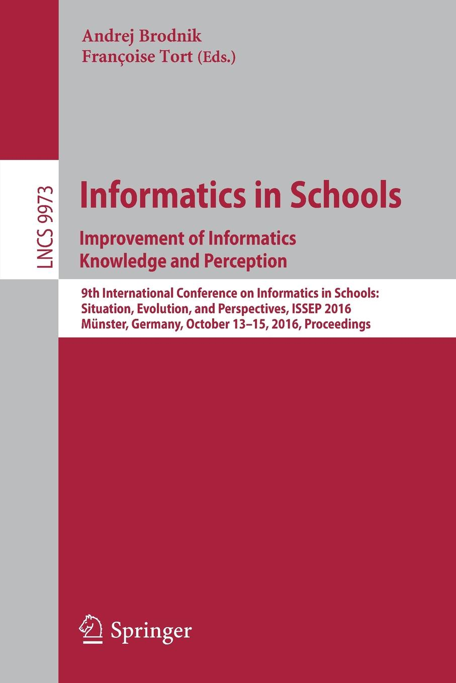Informatics in Schools. Improvement of Informatics Knowledge and Perception : 9th International Conference on Informatics in Schools: Situation, Evolution, and Perspectives, ISSEP 2016, Munster, Germany, October 13-15, 2016, Proceedings christian blum metaheuristics for string problems in bio informatics