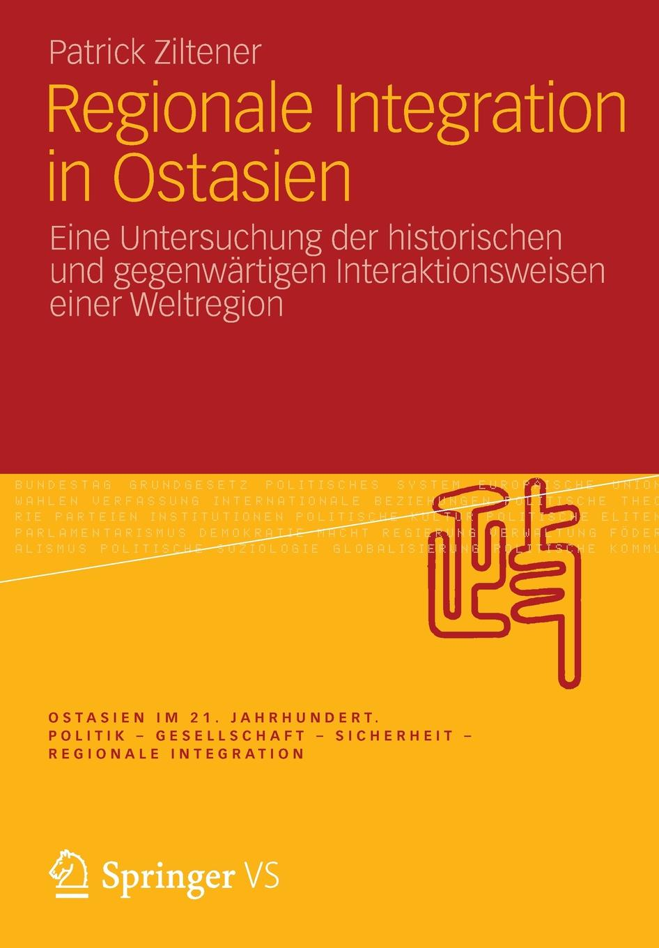 Patrick Ziltener Regionale Integration in Ostasien thomas goldbach regionale innovationssysteme