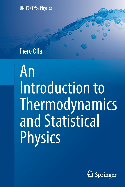 Piero Olla An Introduction to Thermodynamics and Statistical Physics statistical physics and thermodynamics