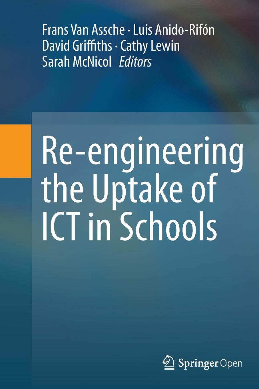 Re-engineering the Uptake of ICT in Schools economies of scale in ict