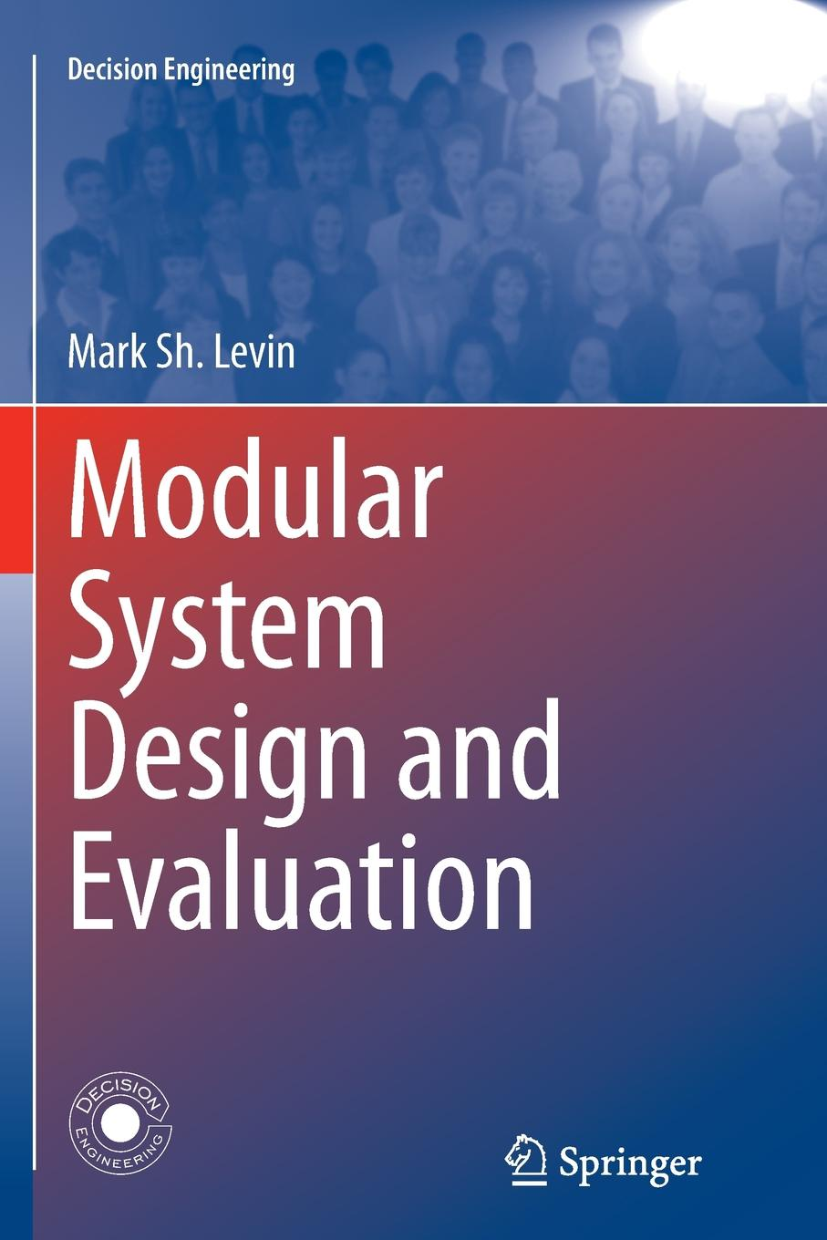 Mark Sh. Levin Modular System Design and Evaluation mark karlen lighting design basics