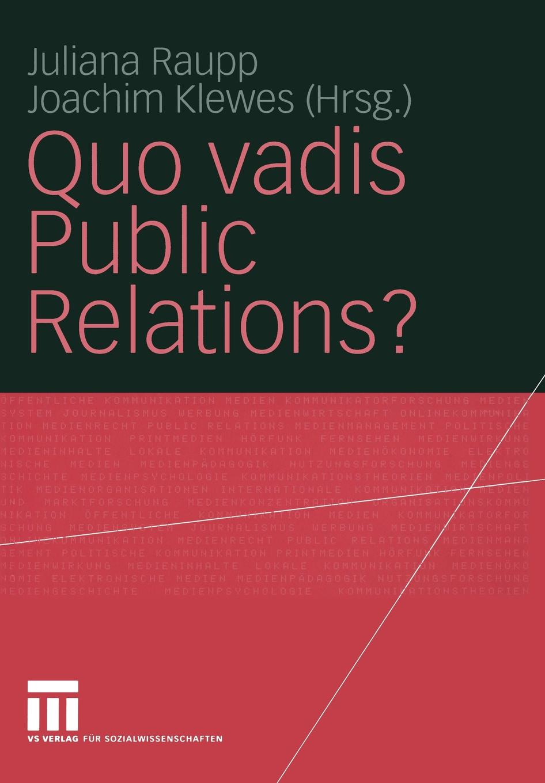 Quo vadis Public Relations? sienkiewicz henryk jeremiah curtin quo vadis