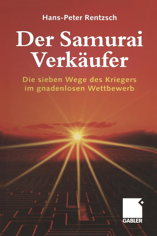 Hans-Peter Rentzsch Der Samurai-Verkaufer blind samurai