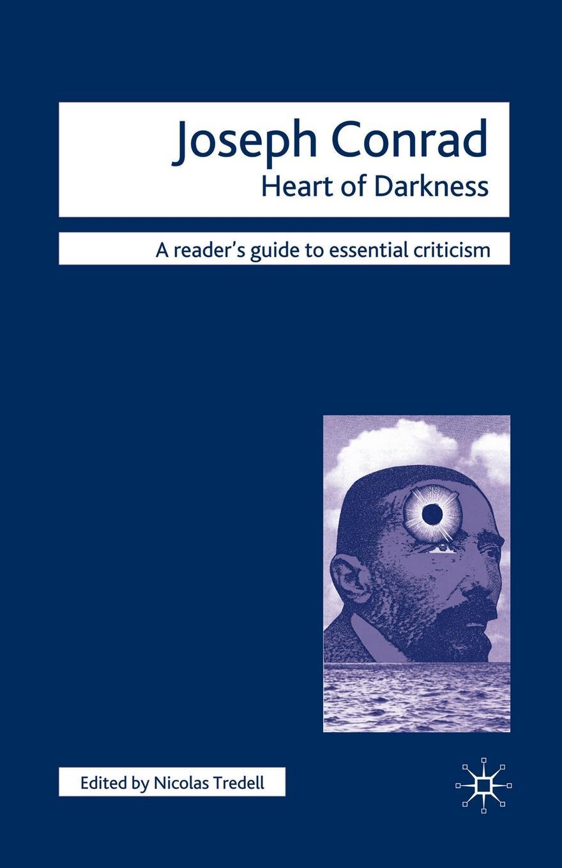 Nicolas Tredell Joseph Conrad - Heart of Darkness conrad j heart of darkness