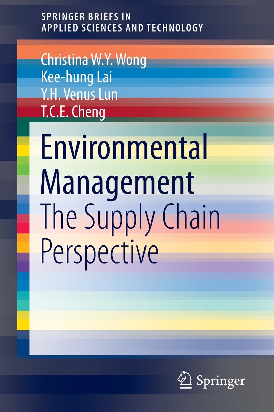 Фото - Christina W.Y. Wong, Kee-hung Lai, Y.H. Venus Lun Environmental Management. The Supply Chain Perspective lai