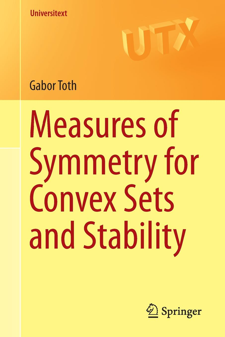 Gabor Toth Measures of Symmetry for Convex Sets and Stability цены