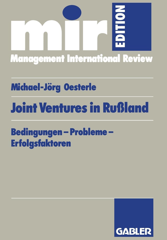 Michael-Jörg Oesterle Joint-Ventures in Russland michael i sanders joint ventures involving tax exempt organizations 2016 cumulative supplement
