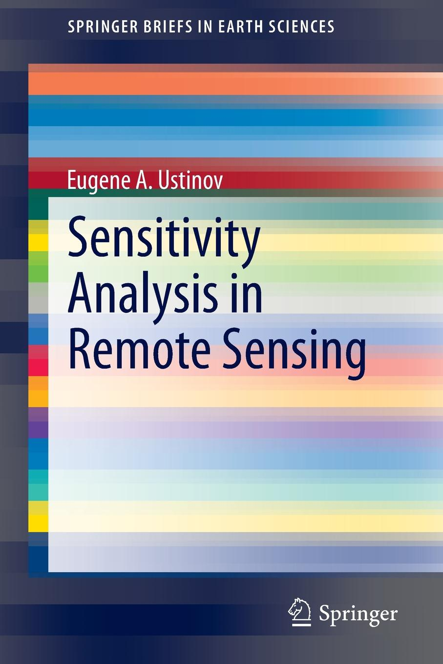 Eugene A. Ustinov Sensitivity Analysis in Remote Sensing