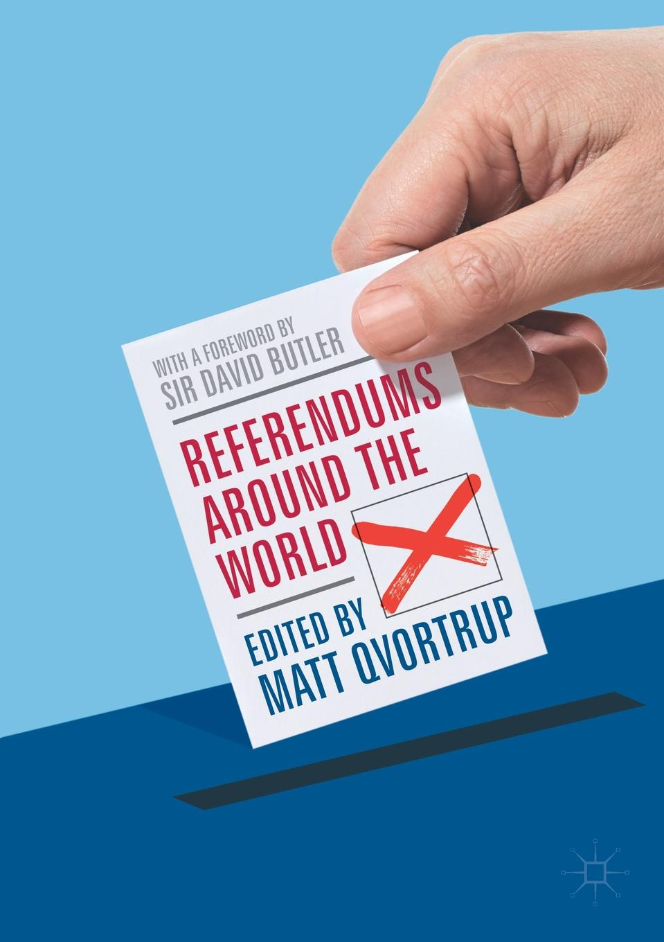 цена на Referendums Around the World. With a Foreword by Sir David Butler