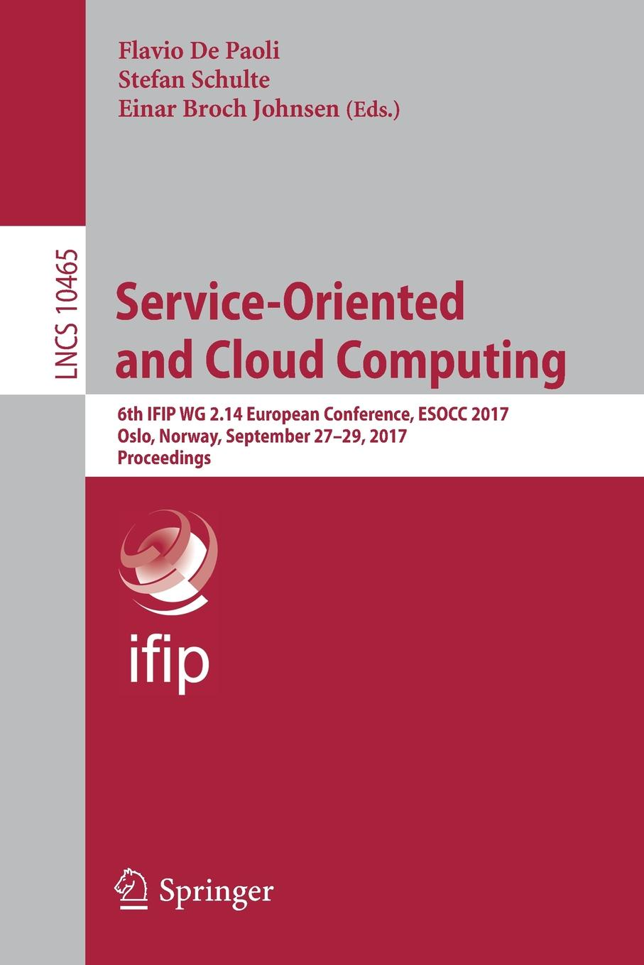 Service-Oriented and Cloud Computing. 6th IFIP WG 2.14 European Conference, ESOCC 2017, Oslo, Norway, September 27-29, 2017, Proceedings bubendorfer kris market oriented grid and utility computing