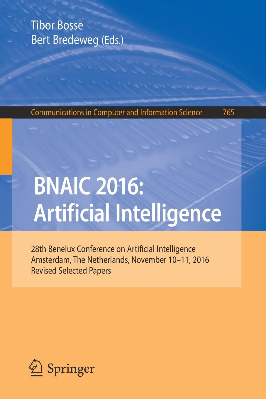 BNAIC 2016. Artificial Intelligence : 28th Benelux Conference on Artificial Intelligence, Amsterdam, The Netherlands, November 10-11, 2016, Revised Selected Papers велосипед electra amsterdam classic 3i mens 2016