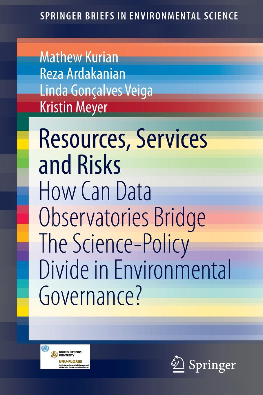 Mathew Kurian, Reza Ardakanian, Linda Gonçalves Veiga Resources, Services and Risks. How Can Data Observatories Bridge The Science-Policy Divide in Environmental Governance? недорого