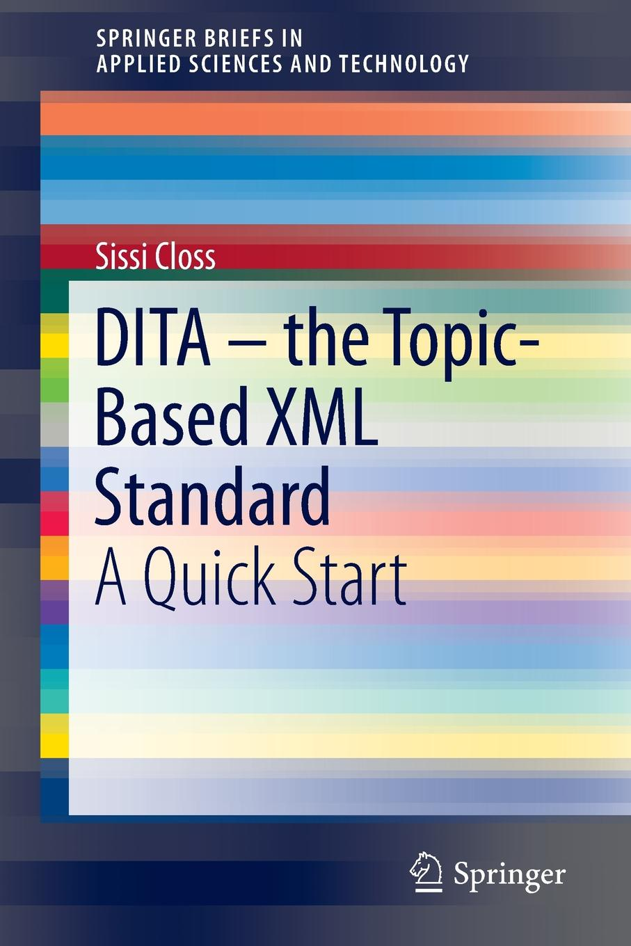 Sissi Closs DITA - the Topic-Based XML Standard. A Quick Start sitemap 165 xml