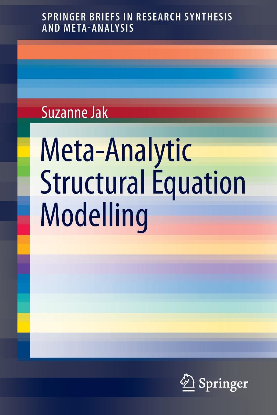 Suzanne Jak Meta-Analytic Structural Equation Modelling цена 2017