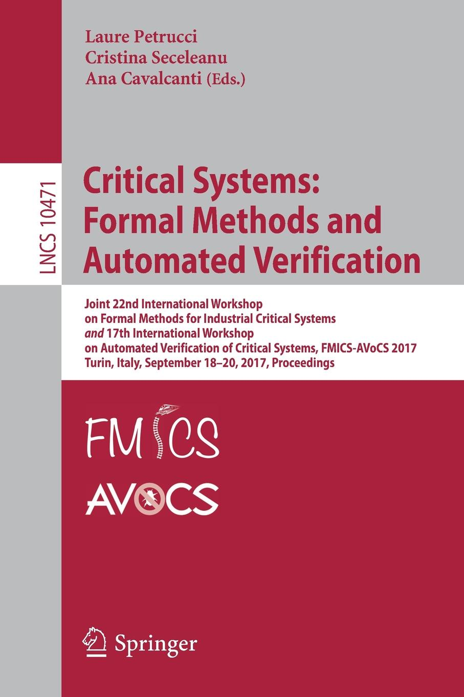 Critical Systems. Formal Methods and Automated Verification : Joint 22nd International Workshop on Formal Methods for Industrial Critical Systems and 17th International Workshop on Automated Verification of Critical Systems, FMICS-AVoCS 2017, Turi... automated recognition of handwritten malayalam scripts