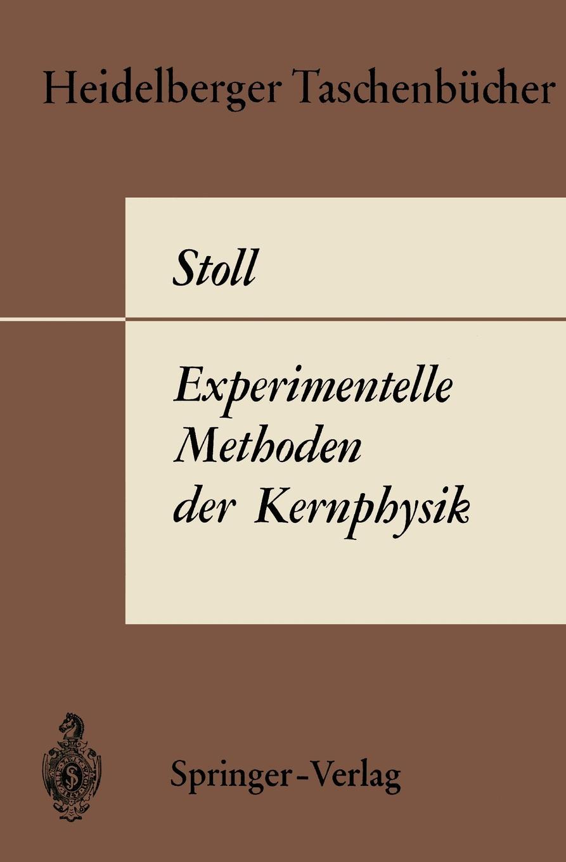 P. Stoll Experimentelle Methoden der Kernphysik patrick p stoll e procurement