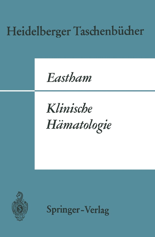 Robert D. Eastham Klinische Hamatologie