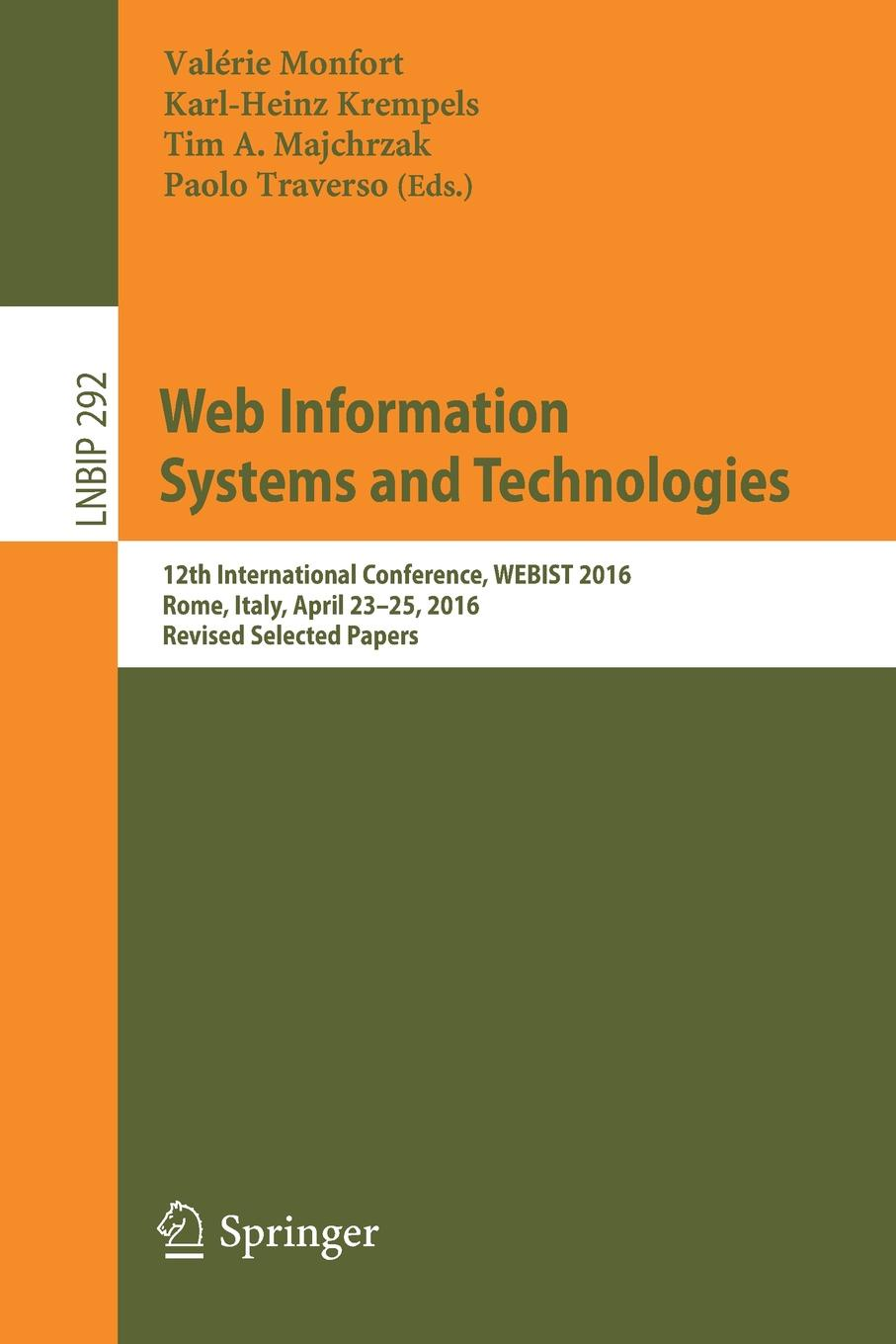 Web Information Systems and Technologies. 12th International Conference, WEBIST 2016, Rome, Italy, April 23-25, 2016, Revised Selected Papers цены