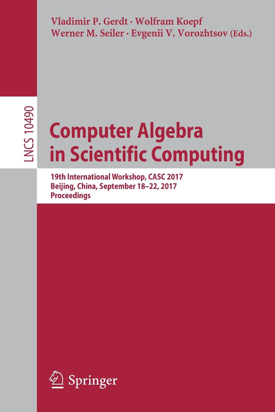 Фото - Computer Algebra in Scientific Computing. 19th International Workshop, CASC 2017, Beijing, China, September 18-22, 2017, Proceedings 5pcs td62783apg tos dip 18 make in china