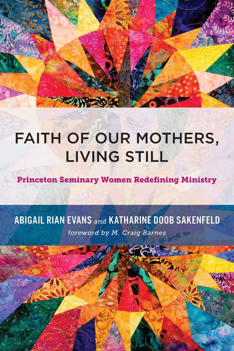 Agigail Rian Evans Faith of Our Mothers, Living Still b s pastor bishop paul h evans lessons for living volume 3 heroes of faith