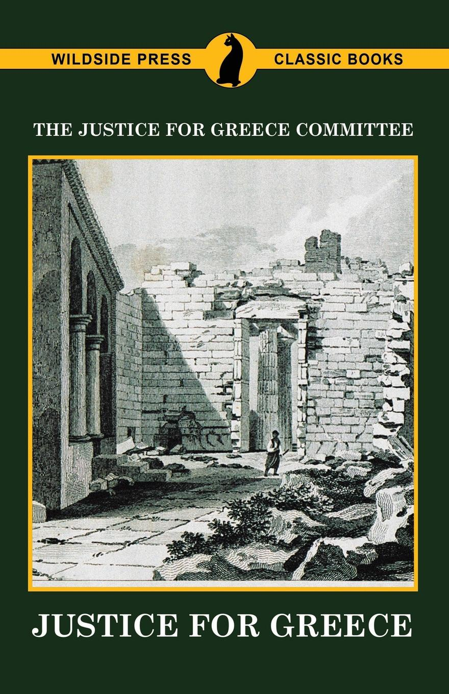 The Justice for Greece Committee Justice for Greece цена и фото