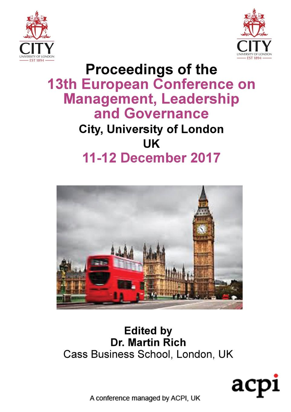 ECMLG17 - Proceedings of the 13th European Conference on Management Leadership and Governance integral management and governance empirical findings of mer model