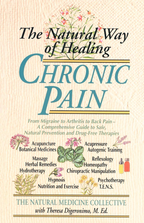 Natural Medicine Collective, Medicine Co Natural Medicine Collective The Natural Way of Healing Chronic Pain pocket medicine