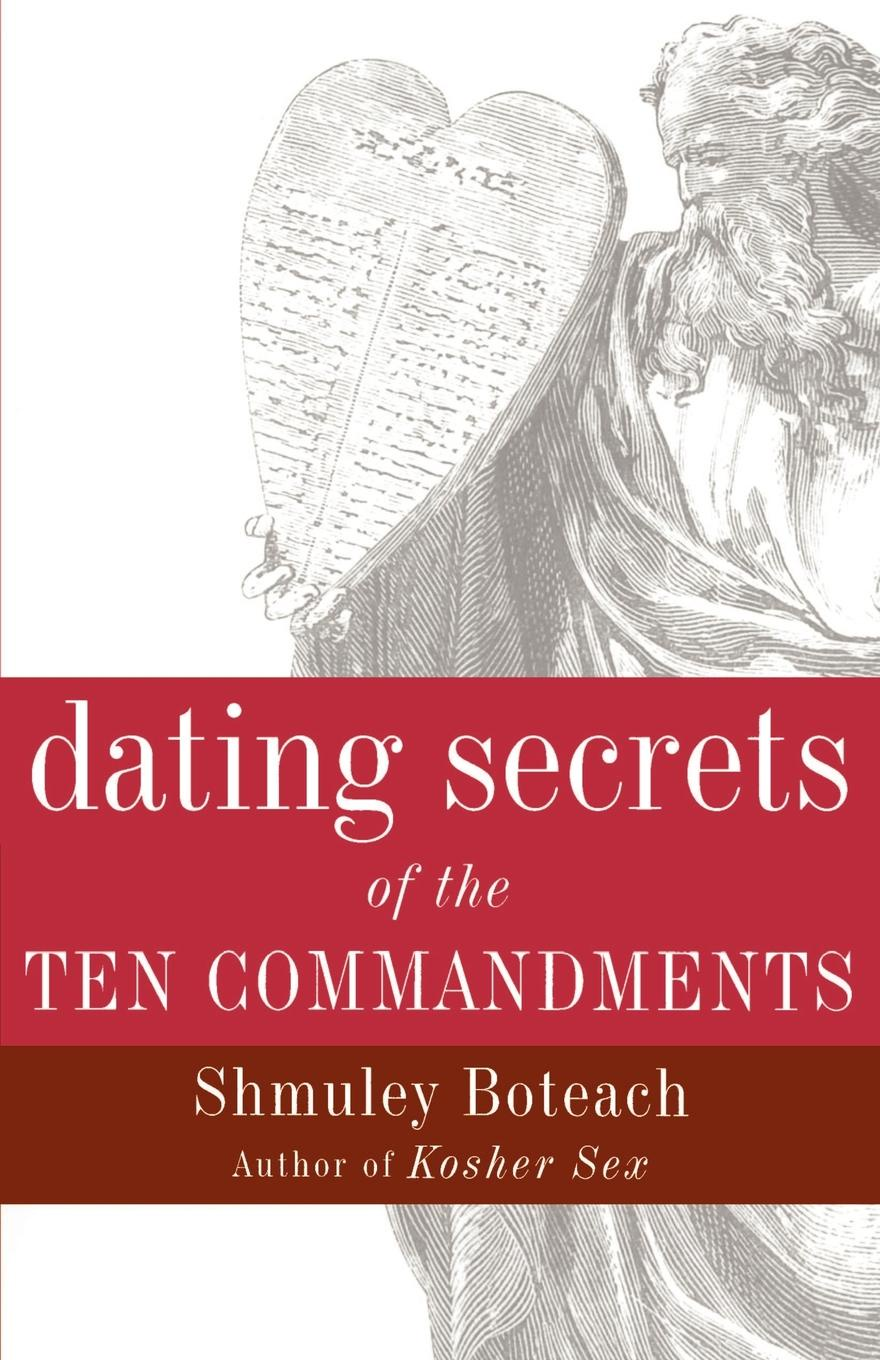 Shmuley Boteach Dating Secrets of the Ten Commandments недорго, оригинальная цена