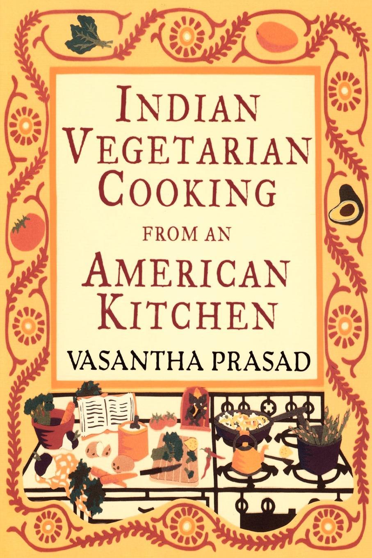 Vasantha Prasad Indian Vegetarian Cooking bimala prasad baruah puja khare dr bimala prasad baruah sulfur in tertiary indian coals