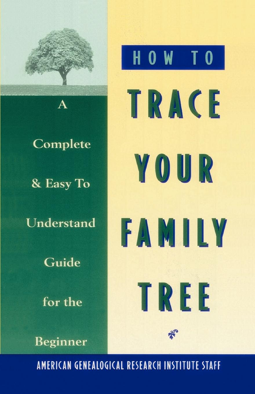 American Genealogical Research How to Trace Your Family Tree