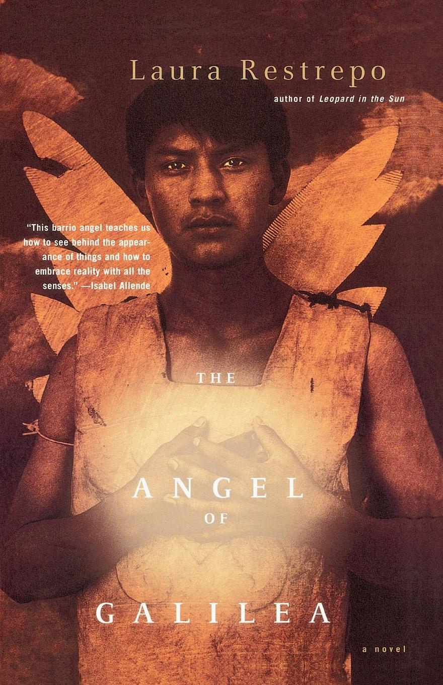Laura Restrepo, Dolores M. Koch The Angel of Galilea the book of dolores