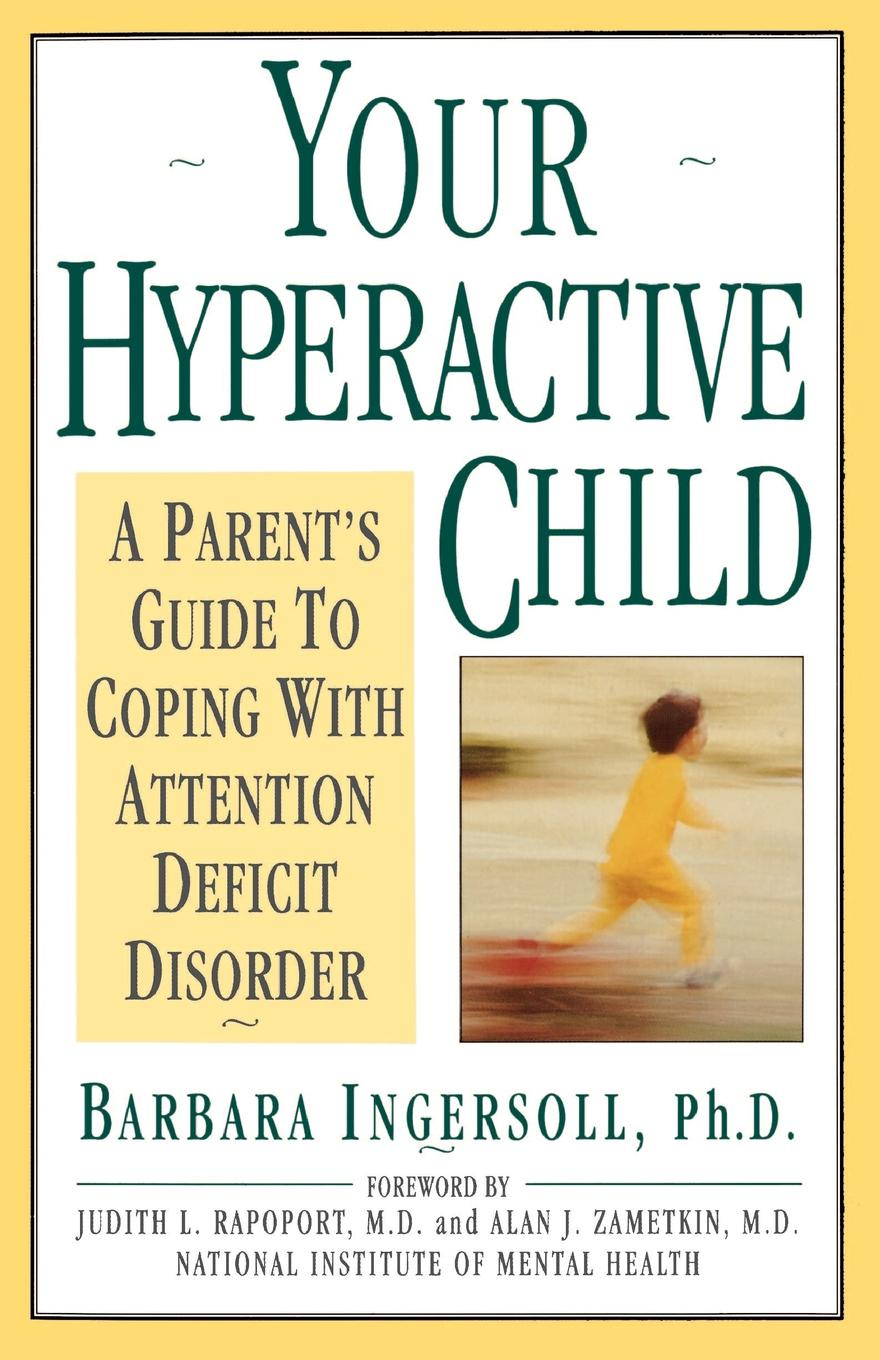 Barbara Ingersoll, Ingersoll Your Hyperactive Child все цены