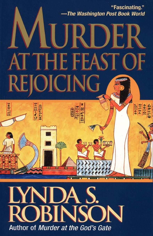 Lynda S. Robinson Murder at the Feast of Rejoicing
